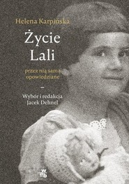 okładka Życie Lali przez nią samą opowiedziane. Książka | papier | Dehnel Jacek