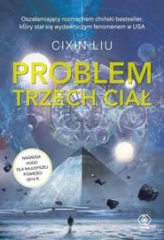 okładka Wspomnienie o przeszłości Ziemi 1 Problem trzech ciał, Książka | Cixin Liu