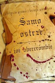 okładka Samo Ostrze Pierwsze Prawo Księga Pierwsza, Książka | Abercrombie Joe