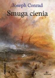 okładka Smuga cienia, Książka | Conrad Joseph