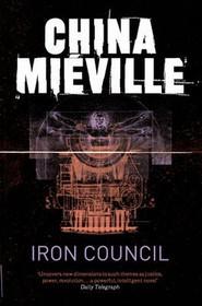 okładka Iron Council, Książka   Mieville China