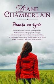 okładka Szansa na życie, Książka | Chamberlain Diane