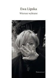 okładka Wiersze wybrane Książka z płytą CD, Książka | Lipska Ewa