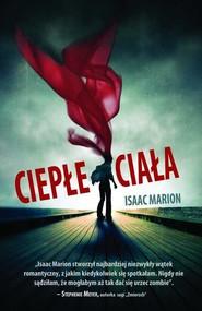 okładka Ciepłe ciała, Książka | Marion Isaac