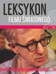 okładka Leksykon filmu światowego, Książka | Maciak A.