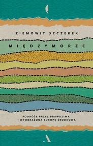 okładka Międzymorze, Książka   Szczerek Ziemowit
