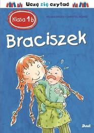 okładka Klasa 1 b Braciszek, Książka | Bross Helena