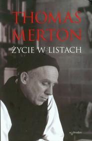 okładka Thomas Merton Życie w listach, Książka | William H. Bochen Chri Shannon