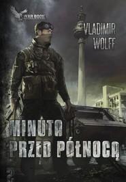 okładka Apokalipsa II Minuta przed północą, Książka | Wolff Vladimir