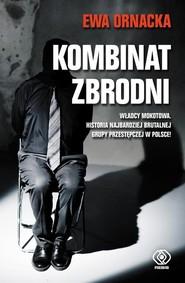 okładka Kombinat zbrodni Grupa mokotowska, Książka   Ornacka Ewa