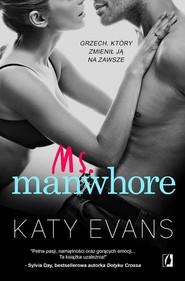 okładka Manwhore T.3 Ms. Manwhore. Książka | papier | Evans Katy