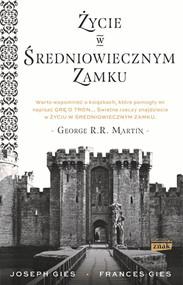 okładka Życie w średniowiecznym zamku. Książka | papier | Gies Francis