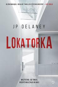 okładka Lokatorka, Książka | Delaney JP