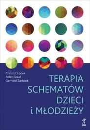 okładka Terapia schematów dzieci i młodzieży, Książka | Christof Loose, Peter Graaf, Gerhard Zarbock