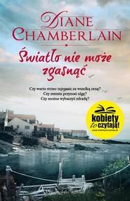 okładka Światło nie może zgasnąć, Książka | Chamberlain Diane