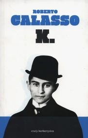 okładka K, Książka   Calasso Roberto