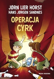 okładka Operacja cyrk, Książka | Jørn Lier Horst