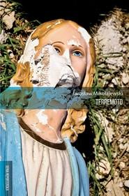 okładka Terremoto, Książka | Mikołajewski Jarosław