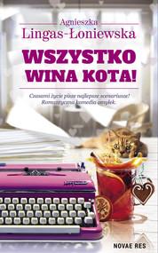 okładka Wszystko wina kota, Książka   Lingas-Łoniewska Agnieszka
