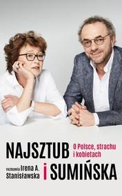 okładka Najsztub i Sumińska O Polsce, strachu i kobietach, Książka   Irena Stanisławska, Dorota Sumińska, Najsztub