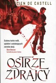 okładka Ostrze zdrajcy Wielkie Płaszcze Tom 1, Książka | de Sebastien Castell