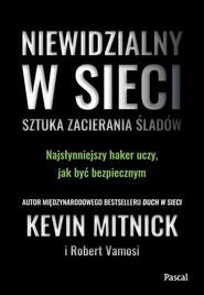 okładka Niewidzialny w sieci, Książka | Mitnick Kevin