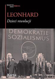 okładka Dzieci rewolucji, Książka | Leonhard Wolfgang