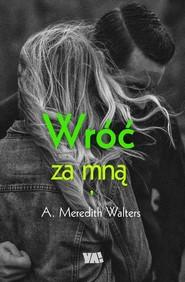 okładka Wróć za mną, Książka | Walters Meredith