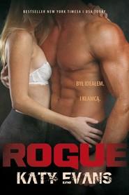 okładka Rogue Seria Real tom 4, Książka | Evans Katy