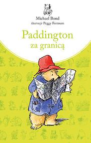 okładka Paddington za granicą, Książka | Bond Michael