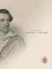 okładka Dziennik z lat 1847-1849, Książka | Słowacki Juliusz