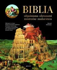 okładka Biblia objaśniana obrazami mistrzów malarstwa, Książka | Denizeau Gerard