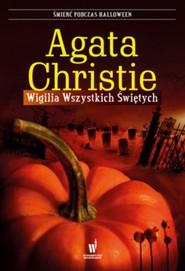 okładka Wigilia Wszystkich Świętych. Książka   papier   Christie Agata