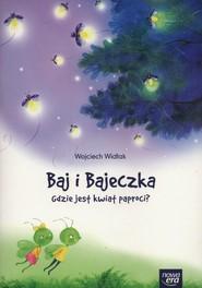 okładka Baj i Bajeczka Gdzie jest kwiat paproci? książeczka z kodem do  Balon Blum, Książka   Widłak Wojciech