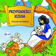 okładka Przypowieści Jezusa, Książka | Maddalena Spicciati, Mauro Angelis