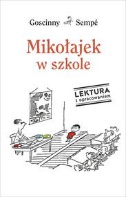 okładka Mikołajek w szkole. Lektura z opracowaniem, Książka | René Goscinny, Jean-Jacques Sempé