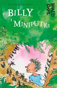 okładka Billy i Miniputki, Książka | Dahl Roald