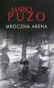 okładka Mroczna arena. Książka | papier | Puzo Mario