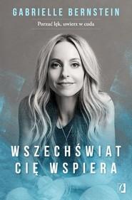 okładka Wszechświat cię wspiera, Książka | Bernstein Gabrielle