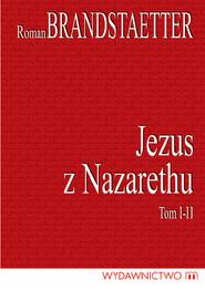 okładka Jezus z Nazarethu Komplet 2 książek. Książka | papier | Brandstaetter Roman