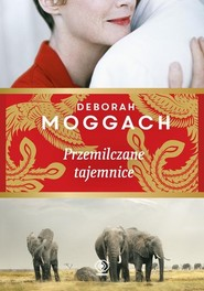 okładka Przemilczane tajemnice, Książka   Moggach Deborah