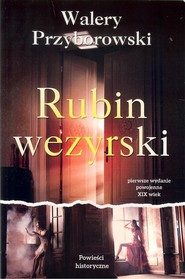 okładka Rubin wezyrski, Książka | Przyborowski Walery