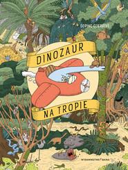 okładka Dinozaur na tropie, Książka | Guerrive Sophie