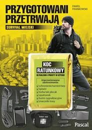 okładka Przygotowani przetrwają, Książka | Frankowski Paweł