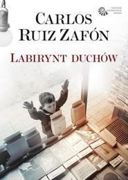 okładka Labirynt duchów, Książka | Ruiz Zafon Carlos