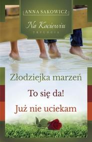 okładka Trylogia Na Kociewiu. Książka | papier | Sakowicz Anna