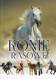okładka Konie rasowe, Książka   Zarawska Patrycja