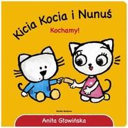 okładka Kicia Kocia i Nunuś Kochamy!, Książka   Głowińska Anita