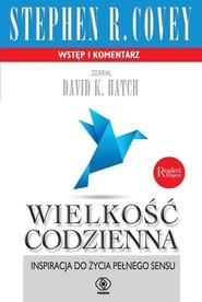 okładka Wielkość codzienna, Książka | Stephen R. Covey