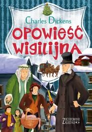 okładka Zaczarowana klasyka Opowieść wigilijna, Książka   Dickens Charles